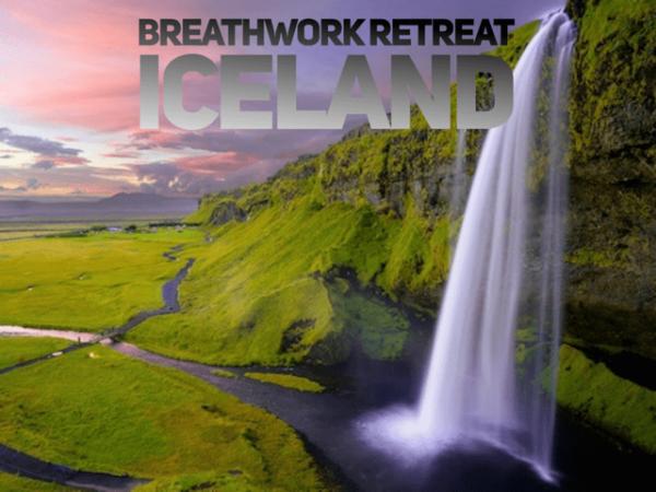 Breathwork and Radical Self-Love Iceland Retreat