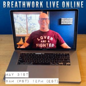 Live Online Breathwork Class May 31st -  9am (PST) 12pm (EST)