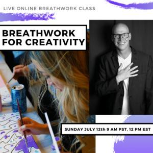 Live Online Breathwork Class July 12th -  9am (PST) 12pm (EST)