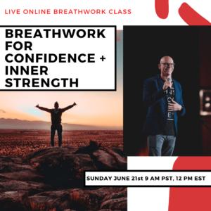 Live Online Breathwork Class June 21st -  9am (PST) 12pm (EST)