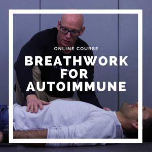 Breathwork for Autoimmune - Online breathwork course