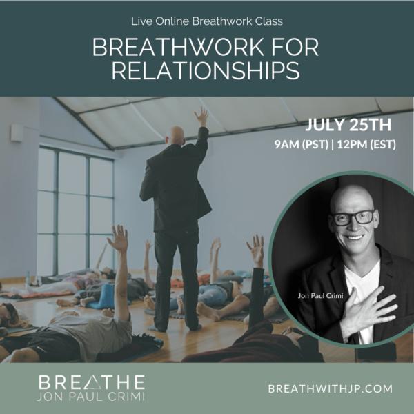 July 23, 2021 live online zoom breathwork class with Jon Paul Crimi