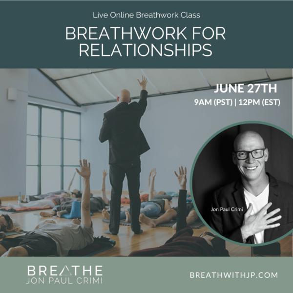 June 27, 2021 live online zoom breathwork class with Jon Paul Crimi